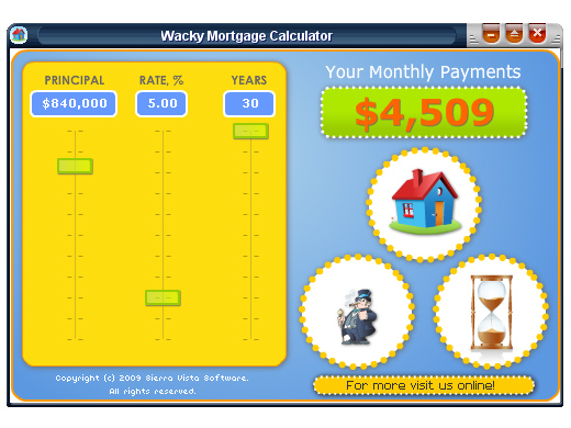 Click to view Wacky Mortgage Calculator 1.0 screenshot
