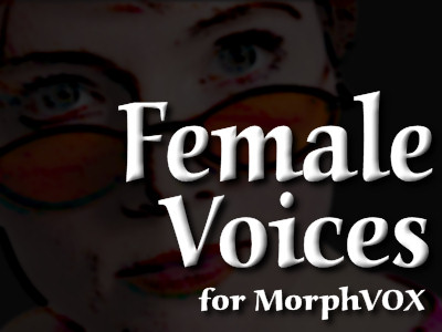 Click to view Female Voices - MorphVOX Add-on 3.3.2 screenshot